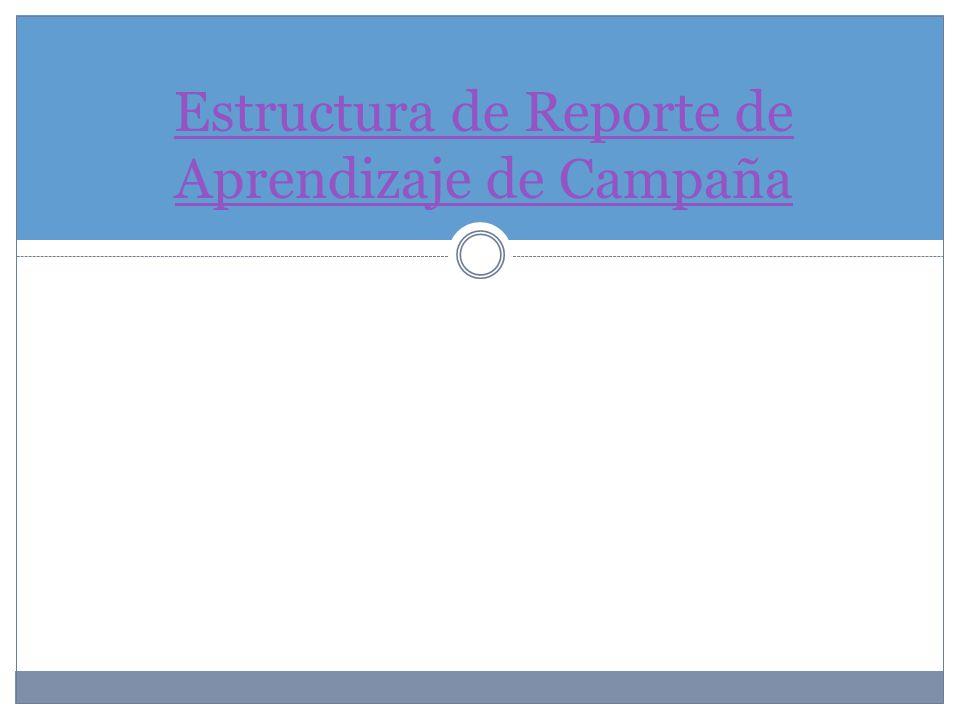 Estructura de Reporte de Aprendizaje de Campaña