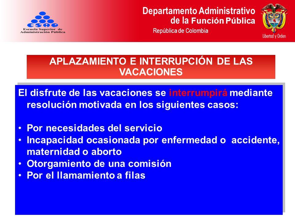 APLAZAMIENTO E INTERRUPCIÓN DE LAS VACACIONES