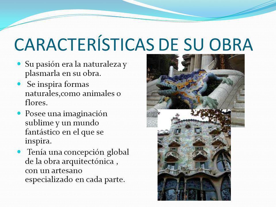 CARACTERÍSTICAS DE SU OBRA