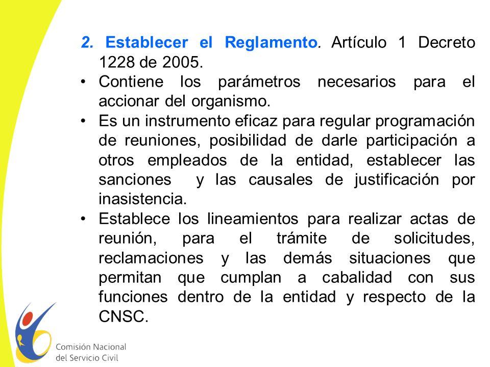 2. Establecer el Reglamento. Artículo 1 Decreto 1228 de 2005.