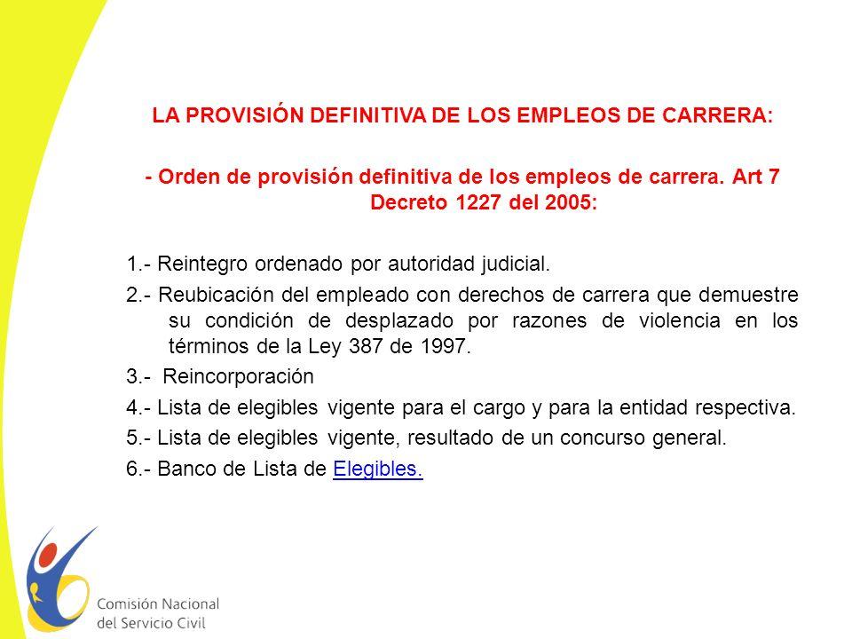 LA PROVISIÓN DEFINITIVA DE LOS EMPLEOS DE CARRERA: