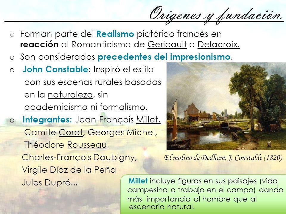 Orígenes y fundación. Forman parte del Realismo pictórico francés en reacción al Romanticismo de Gericault o Delacroix.