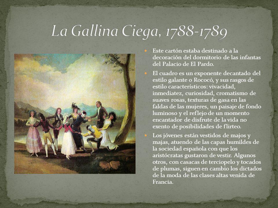 La Gallina Ciega, 1788-1789 Este cartón estaba destinado a la decoración del dormitorio de las infantas del Palacio de El Pardo.