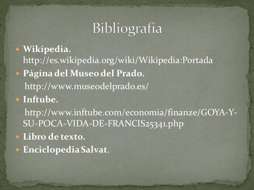 Bibliografía Wikipedia. http://es.wikipedia.org/wiki/Wikipedia:Portada