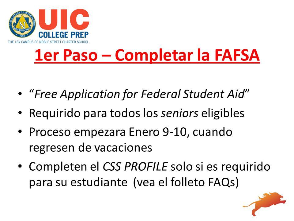1er Paso – Completar la FAFSA