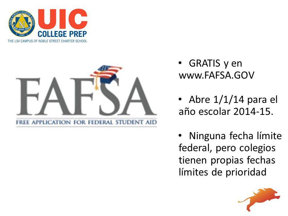 GRATIS y en www.FAFSA.GOV