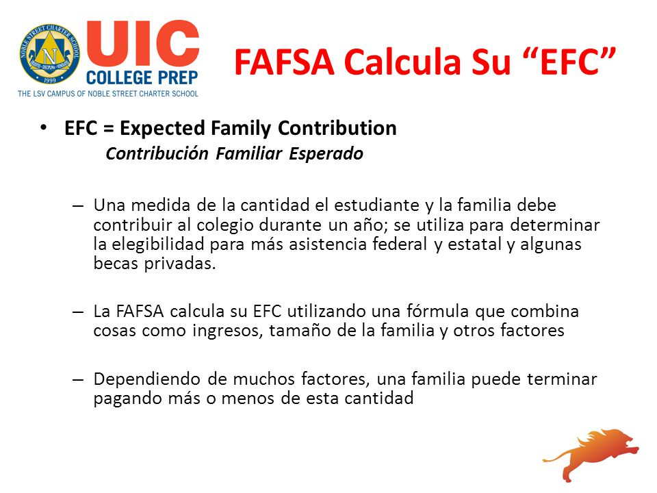 FAFSA Calcula Su EFC EFC = Expected Family Contribution