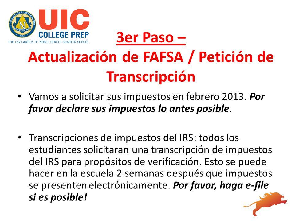 3er Paso – Actualización de FAFSA / Petición de Transcripción