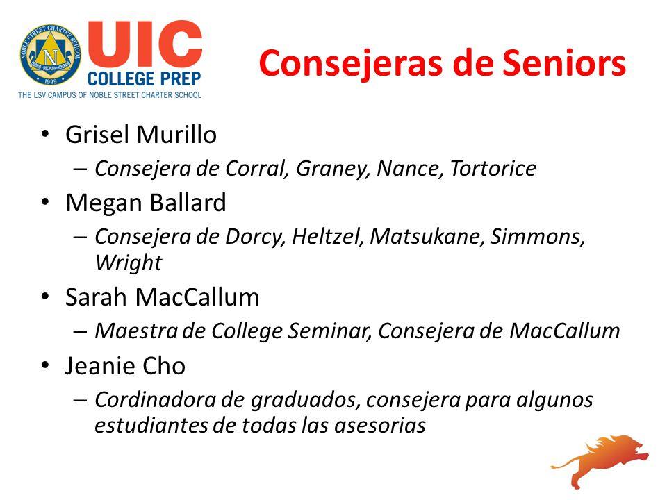 Consejeras de Seniors Grisel Murillo Megan Ballard Sarah MacCallum