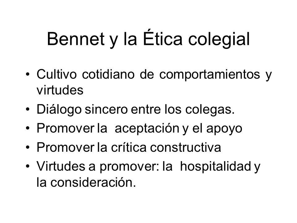 Bennet y la Ética colegial
