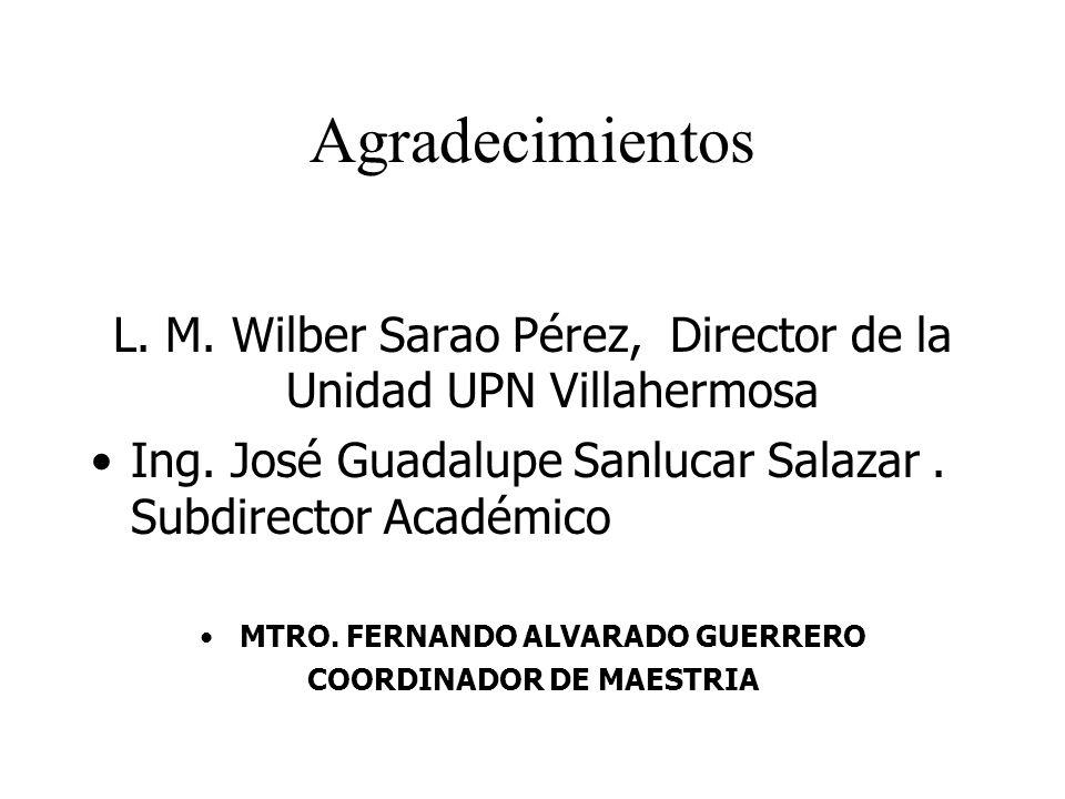 MTRO. FERNANDO ALVARADO GUERRERO COORDINADOR DE MAESTRIA