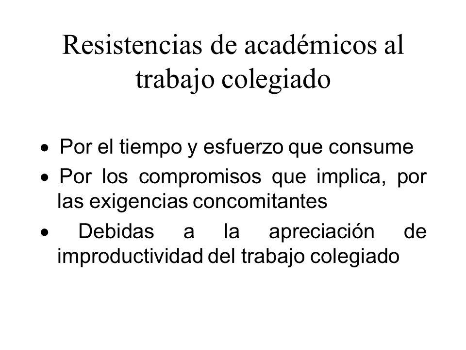 Resistencias de académicos al trabajo colegiado