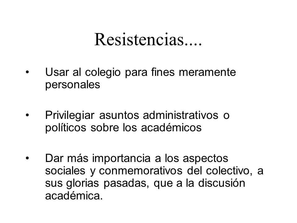 Resistencias.... Usar al colegio para fines meramente personales