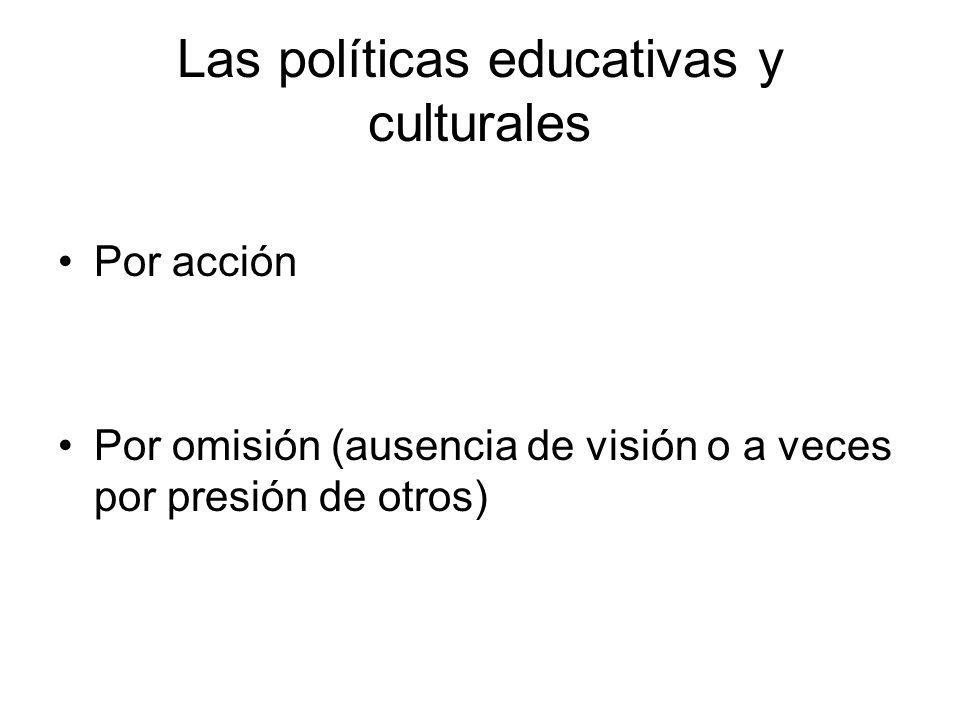 Las políticas educativas y culturales