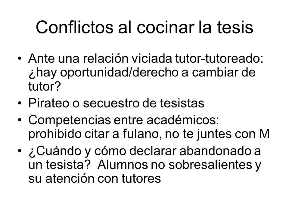 Conflictos al cocinar la tesis