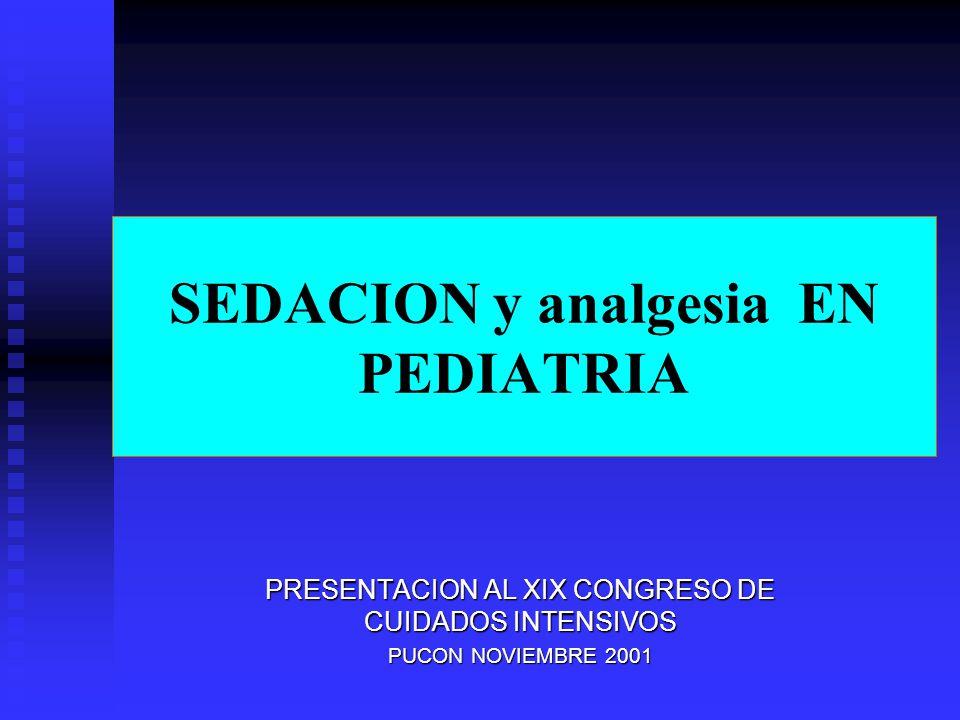 SEDACION y analgesia EN PEDIATRIA