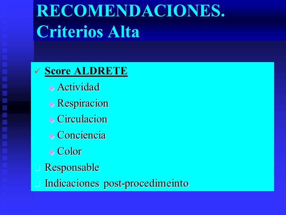 RECOMENDACIONES. Criterios Alta