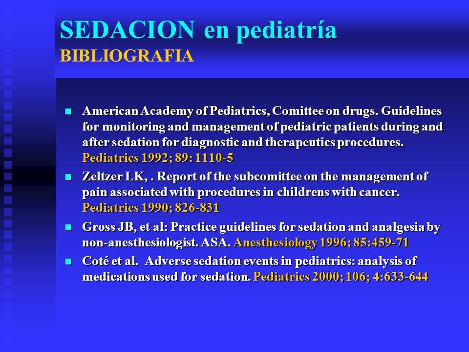 SEDACION en pediatría BIBLIOGRAFIA