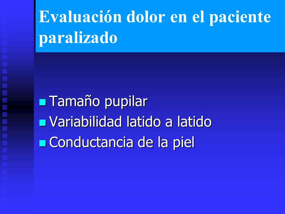 Evaluación dolor en el paciente paralizado