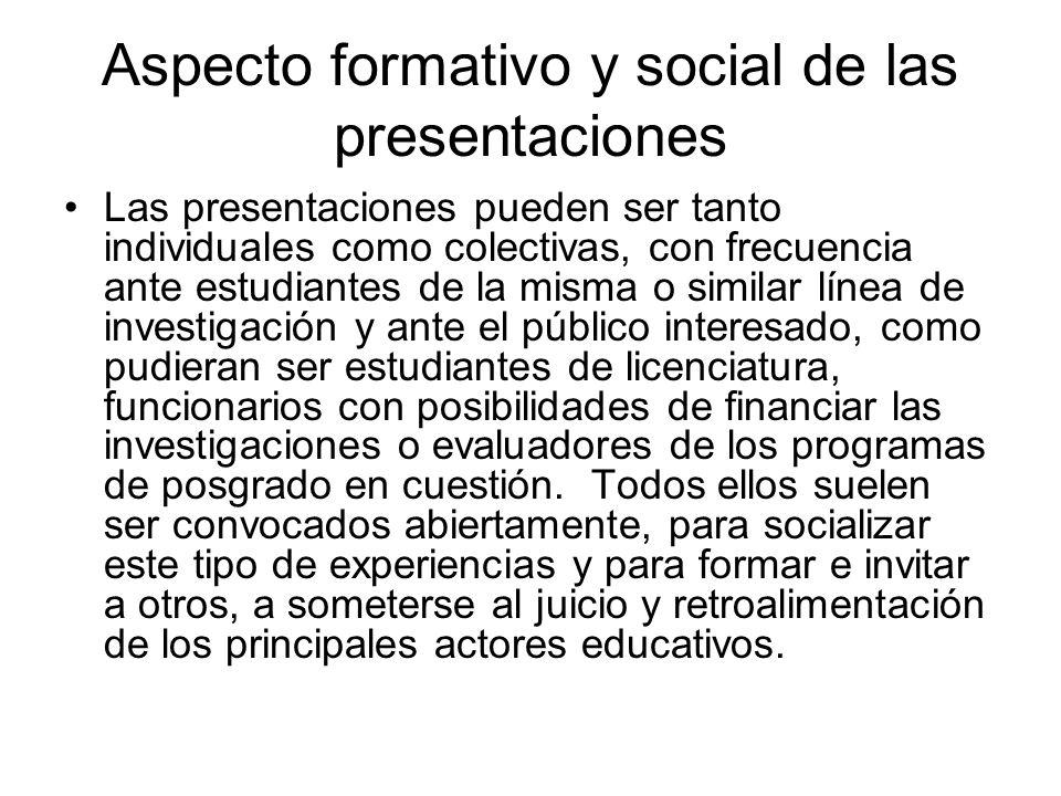Aspecto formativo y social de las presentaciones