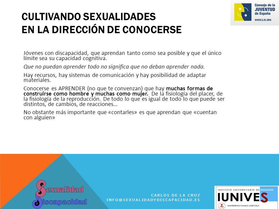 CULTIVANDO SEXUALIDADES EN LA DIRECCIÓN DE CONOCERSE