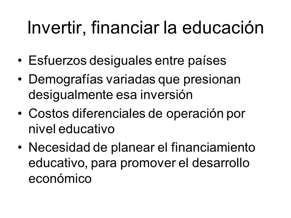Invertir, financiar la educación