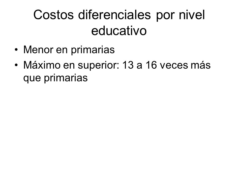 Costos diferenciales por nivel educativo