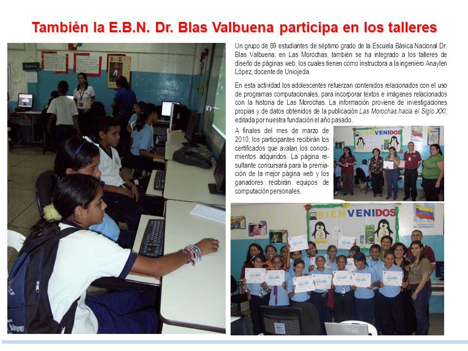 También la E.B.N. Dr. Blas Valbuena participa en los talleres