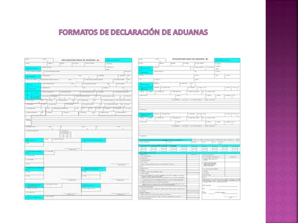 Formatos de declaración de aduanas