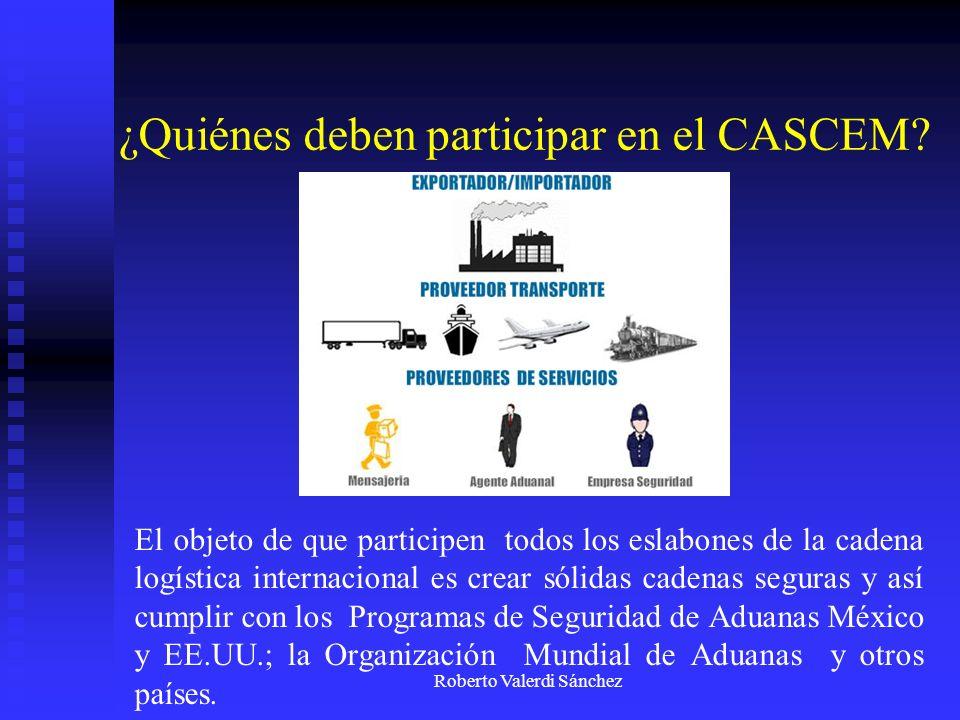 ¿Quiénes deben participar en el CASCEM