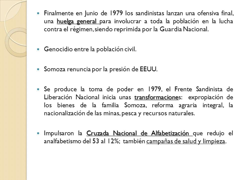 Finalmente en Junio de 1979 los sandinistas lanzan una ofensiva final, una huelga general para involucrar a toda la población en la lucha contra el régimen, siendo reprimida por la Guardia Nacional.