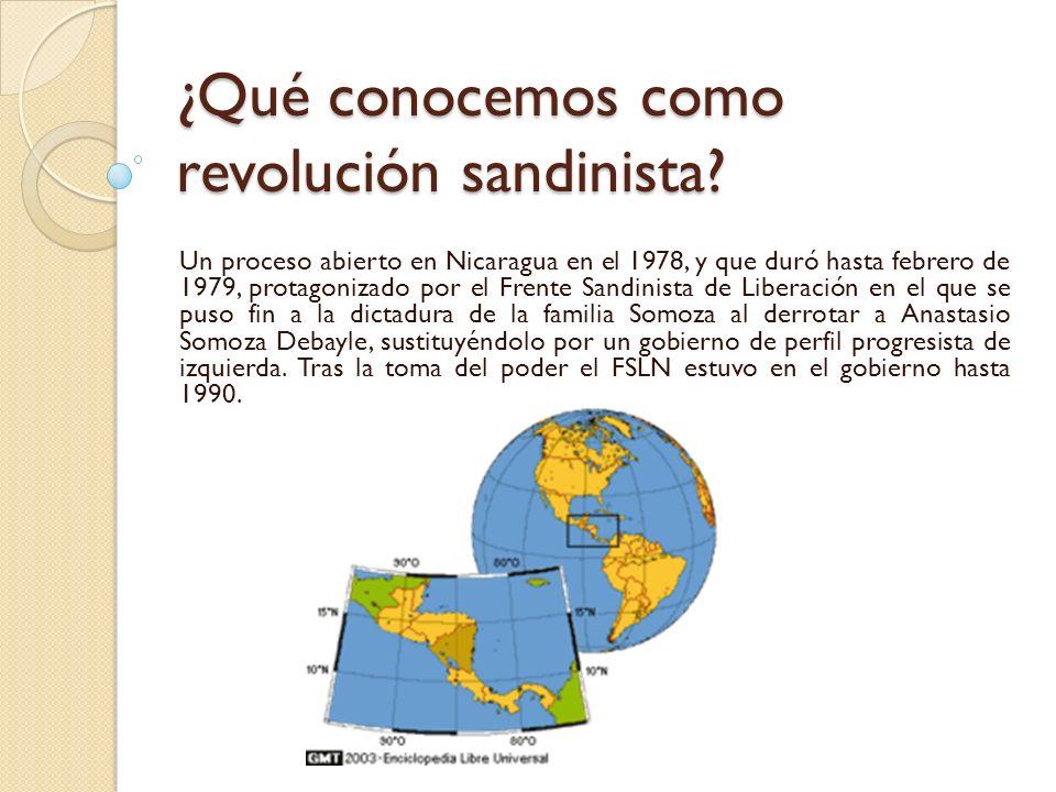 ¿Qué conocemos como revolución sandinista