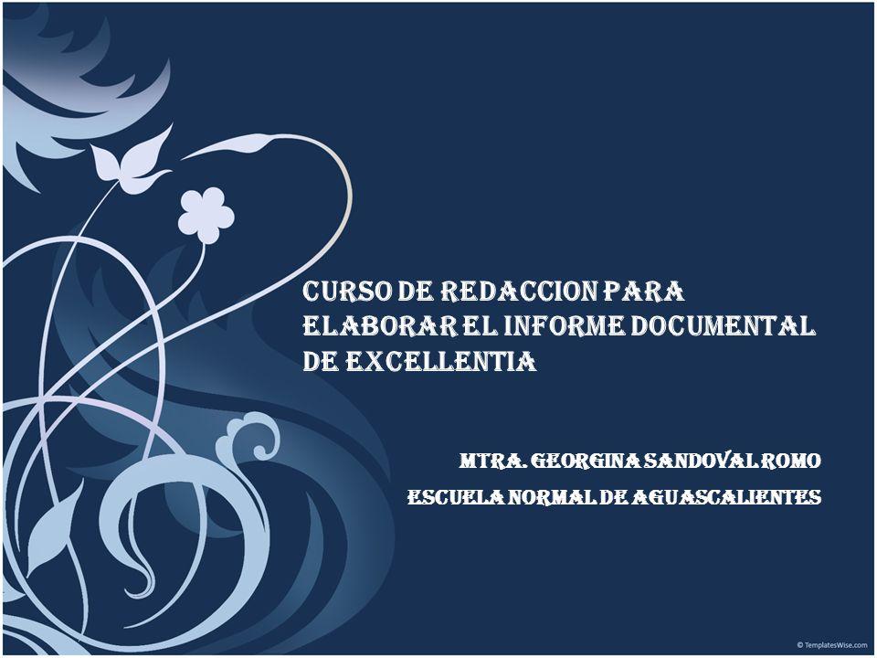 CURSO DE REDACCION PARA ELABORAR EL INFORME DOCUMENTAL DE EXCELLENTIA