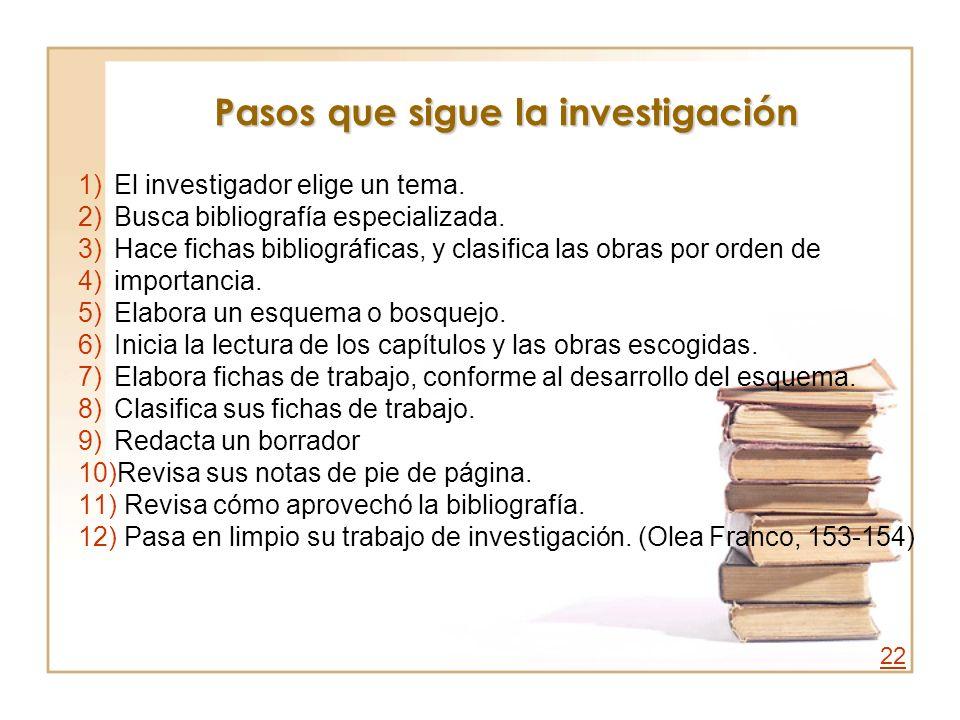 Pasos que sigue la investigación