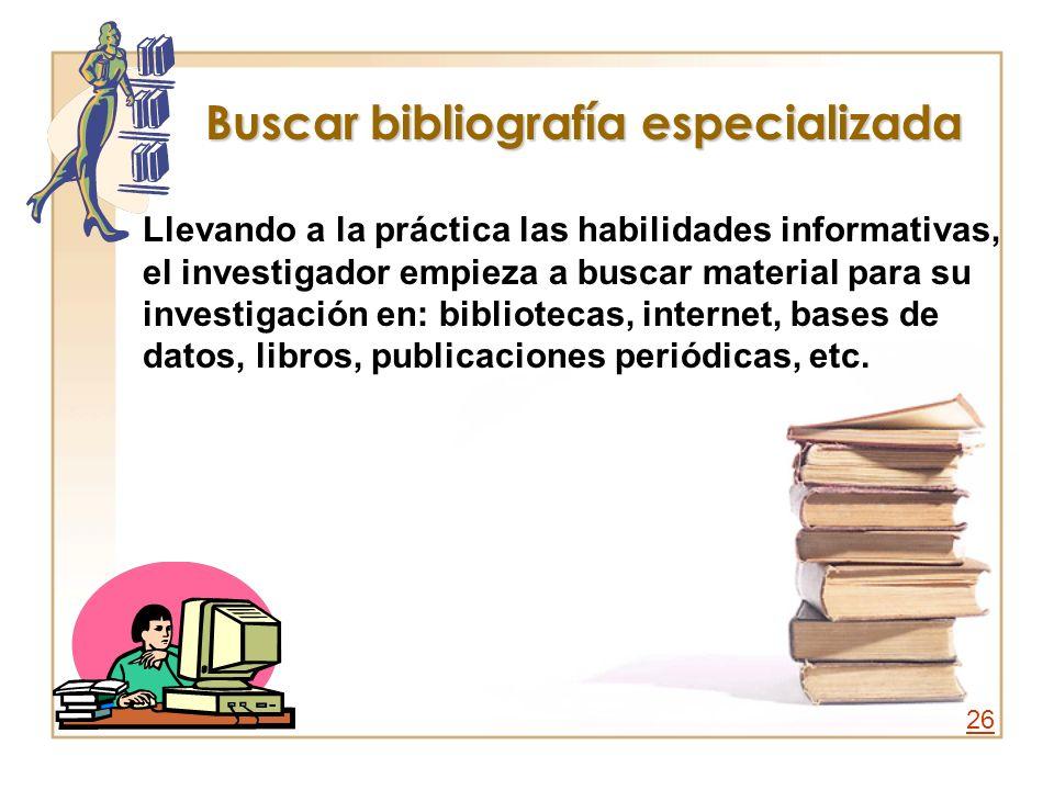 Buscar bibliografía especializada