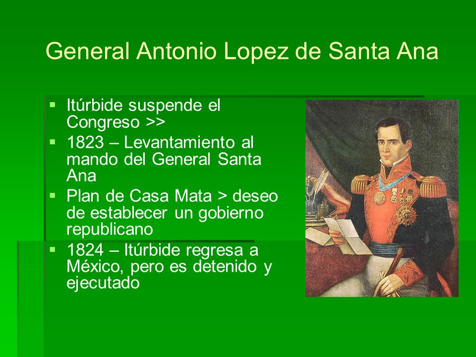 General Antonio Lopez de Santa Ana