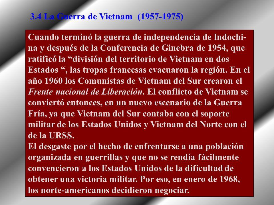 3.4 La Guerra de Vietnam(1957-1975)