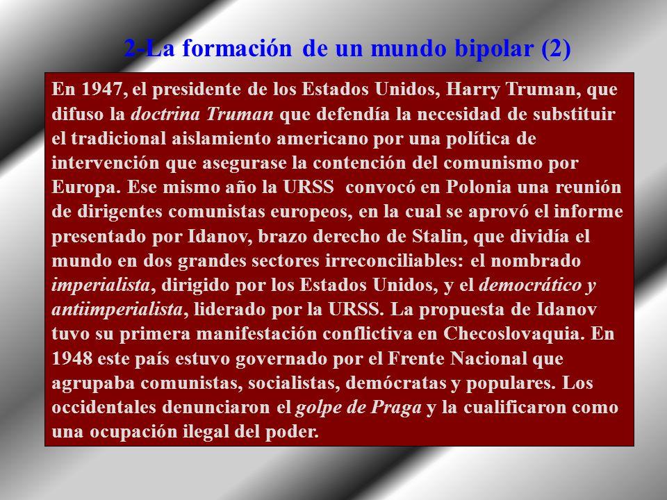 2-La formación de un mundo bipolar (2)