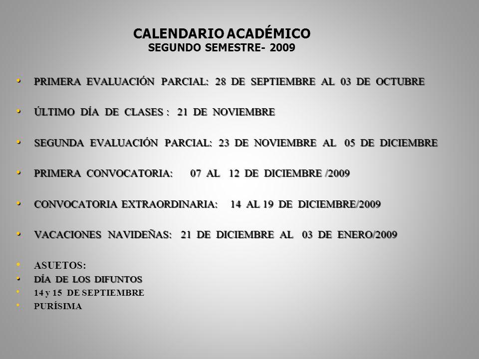 CALENDARIO ACADÉMICO SEGUNDO SEMESTRE- 2009
