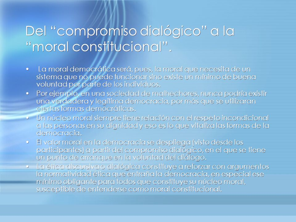 Del compromiso dialógico a la moral constitucional .