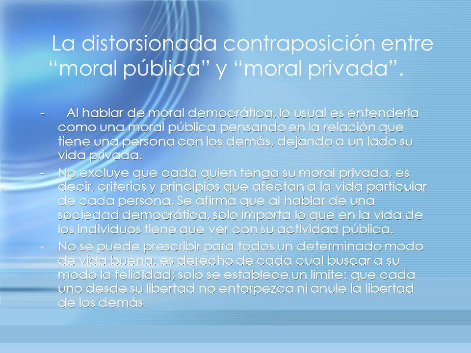 moral pública y moral privada .