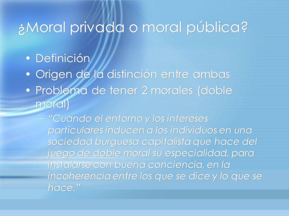 ¿Moral privada o moral pública