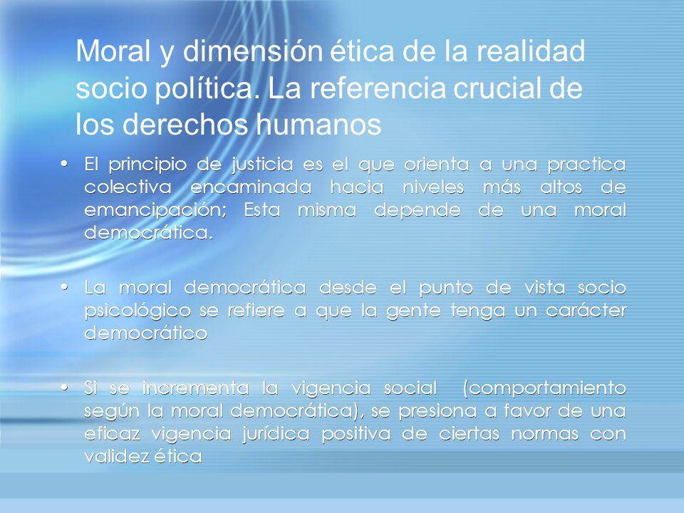 Moral y dimensión ética de la realidad socio política