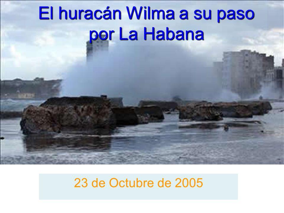 El huracán Wilma a su paso por La Habana
