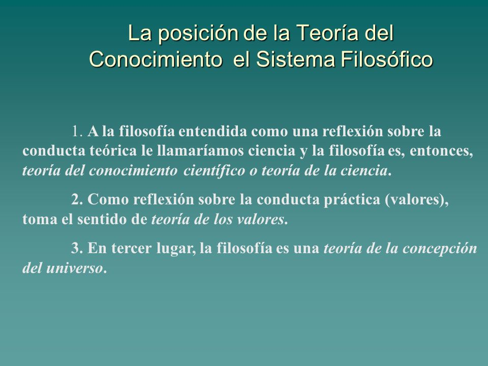 La posición de la Teoría del Conocimiento el Sistema Filosófico