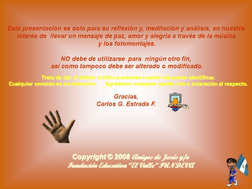 Copyright © 2008 Amigos de Jesús y/o