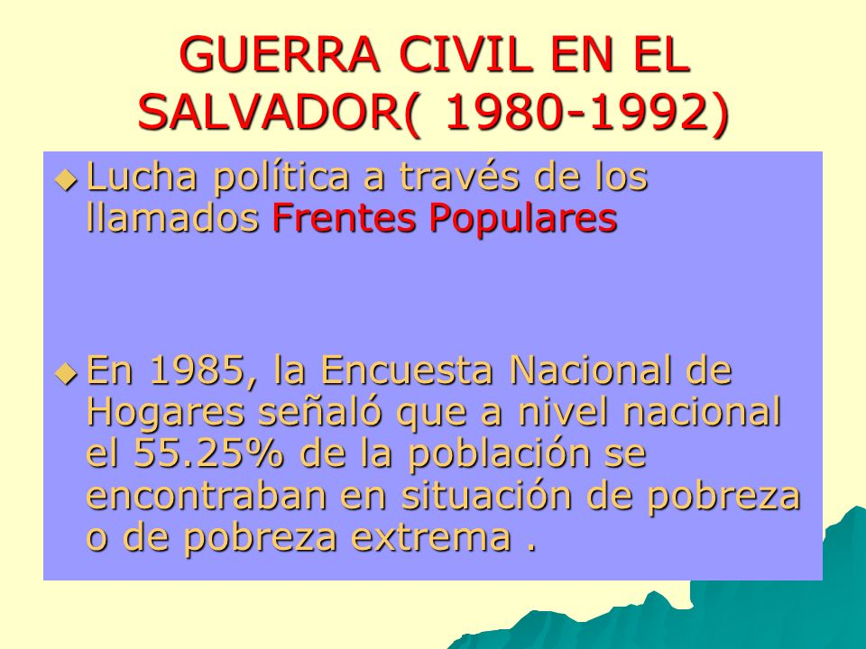 GUERRA CIVIL EN EL SALVADOR( 1980-1992)
