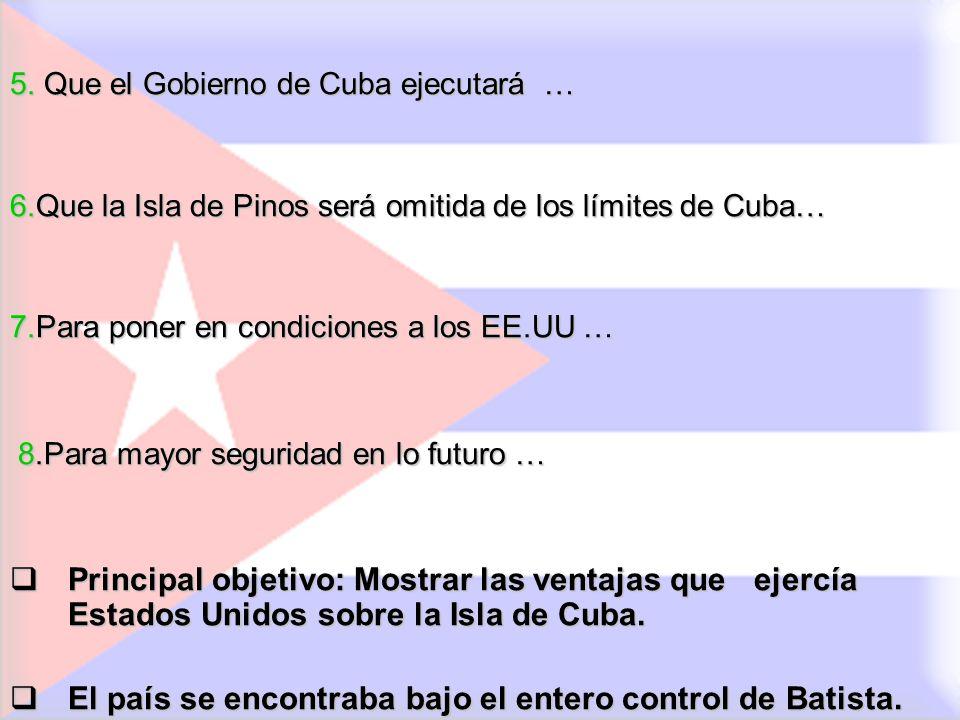 El país se encontraba bajo el entero control de Batista.