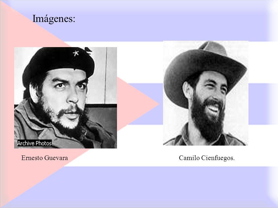 Imágenes: Ernesto Guevara Camilo Cienfuegos.