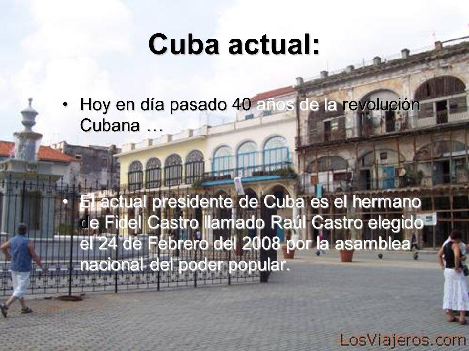 Cuba actual: Hoy en día pasado 40 años de la revolución Cubana …